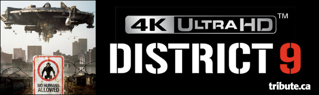 DISTRICT 9 4K ULTRA HD Contest