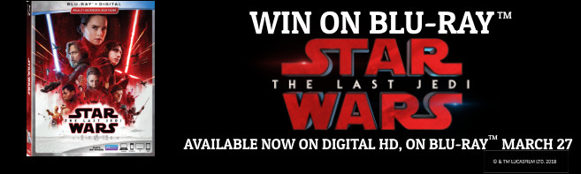 Star Wars The Last Jedi Blu-ray contest