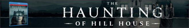 THE HAUNTING OF HILL HOUSE Season One Blu-ray contest