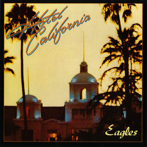 Hotel California album by The Eagles